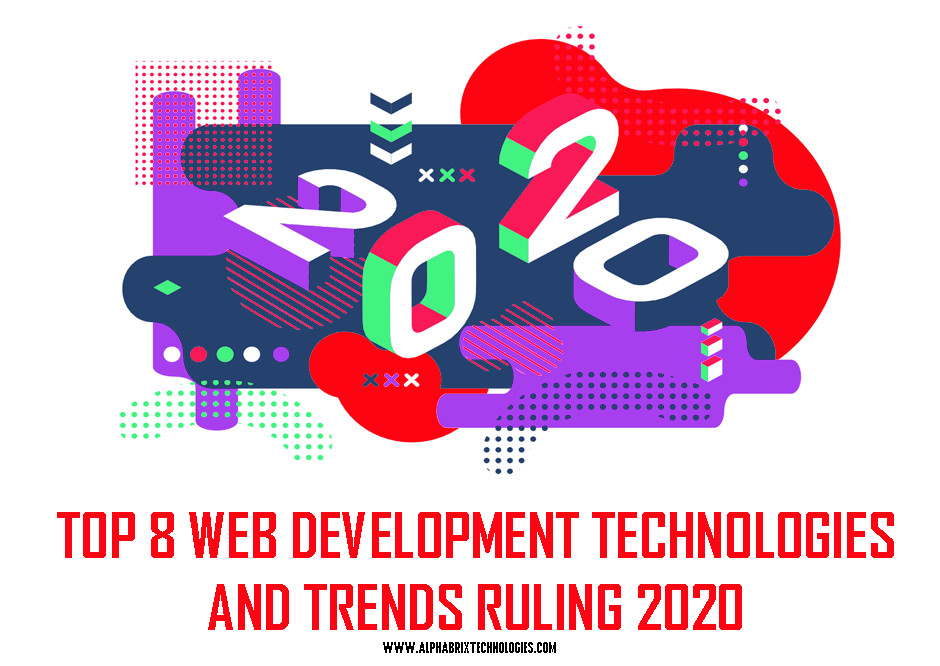 web techcnologies & trends in 2020